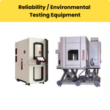 Reliability / Environmental Testing Equipment